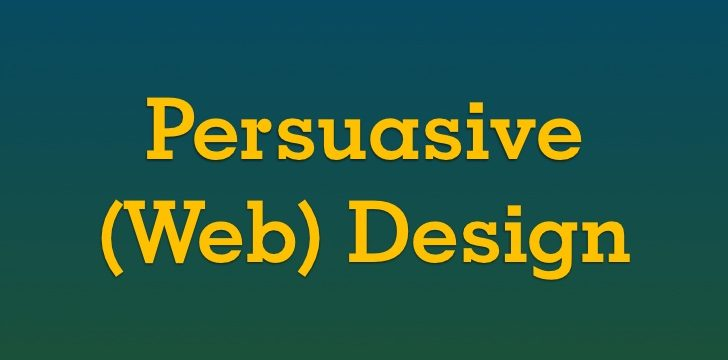The Golden Rules in Creating a Persuasive Web Design